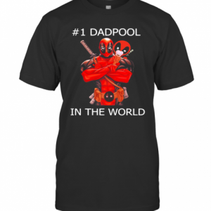 #1 Dadpool In The World T-Shirt